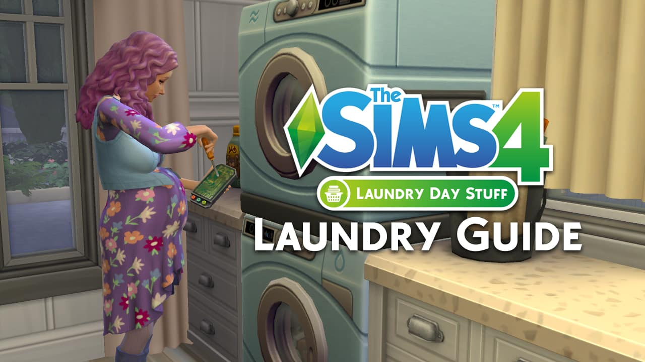How To Make Your Clothes Smell Good In The Dryer the sims 4: complete guide to laundry