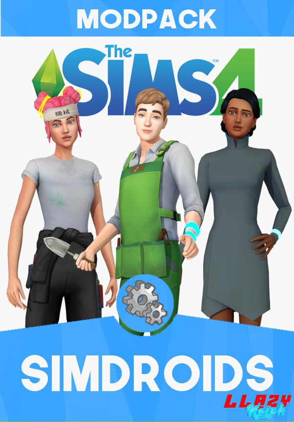 The Sims 4 Fanmade Mod Pack: Simdroids